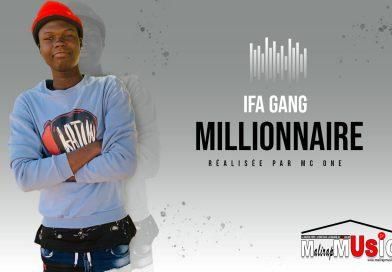 IFA GANG – MILLIONNAIRE (2021)