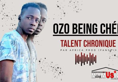 OZO BEING CHÉE – TALENT CHRONIQUE (2021)