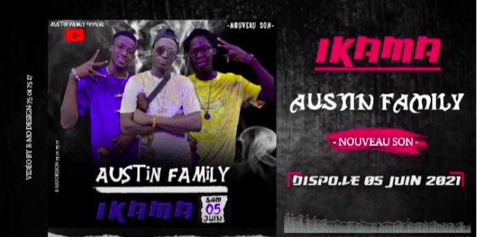 AUSTIN FAMILY – I KAMA (2020)