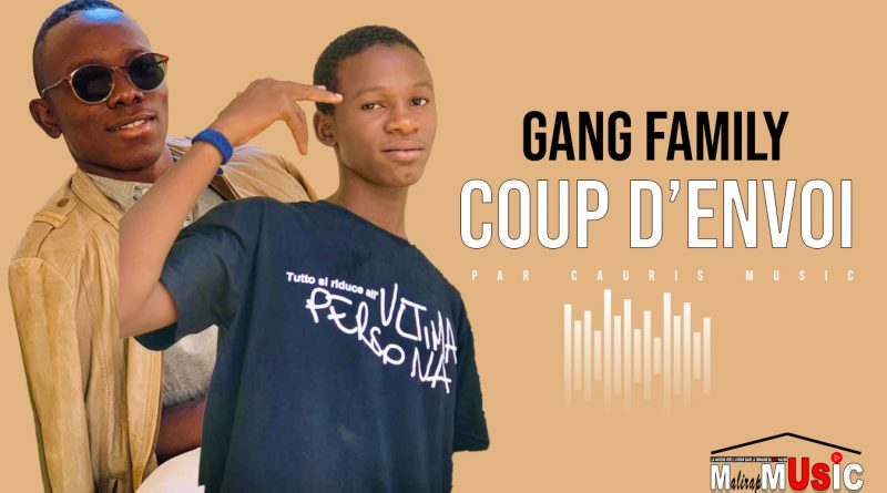 GANG CHÉ FAMILY – COUP D'ENVOI (2021)