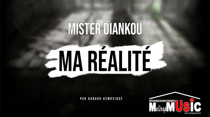 MISTER DIANKOU – MA RÉALITÉ (2021)