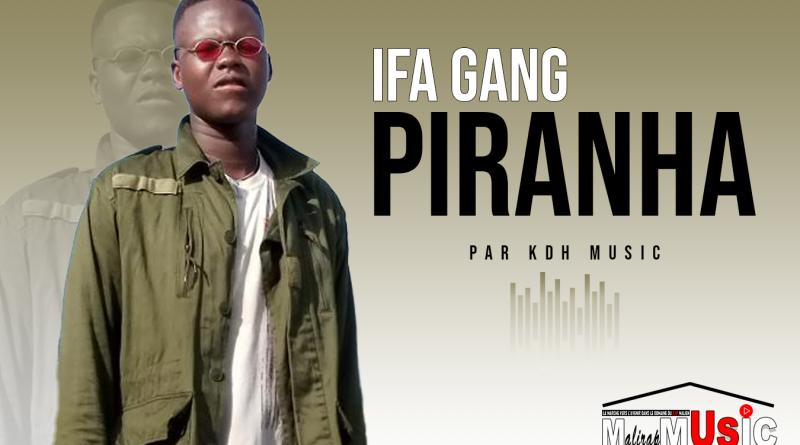 IFA GANG – PIRANHA (2021)