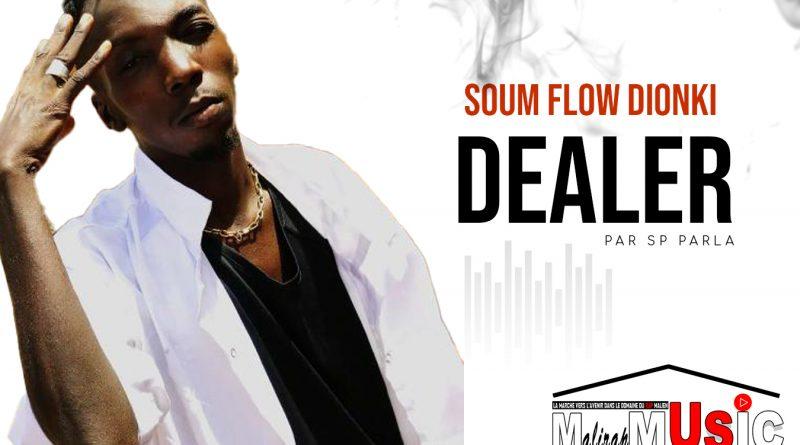 SOUM FLOW DIONKI – DEALER (2021)
