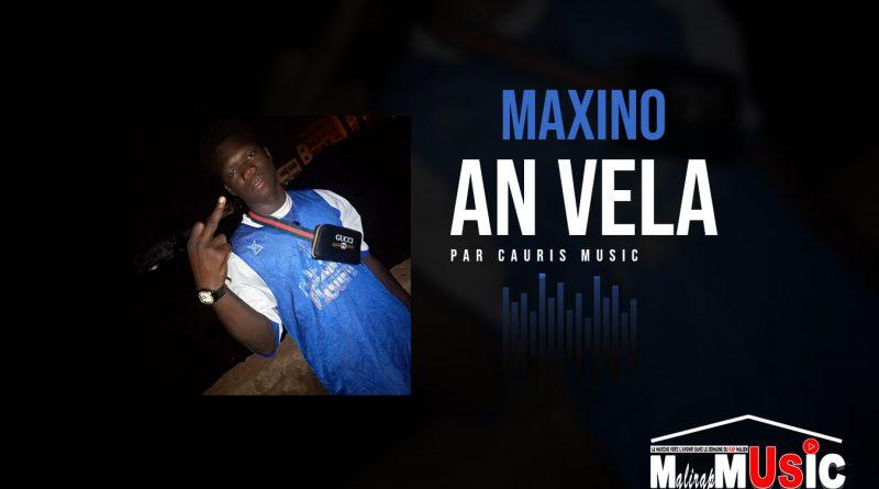 MAXINO – AN VELA (2021)