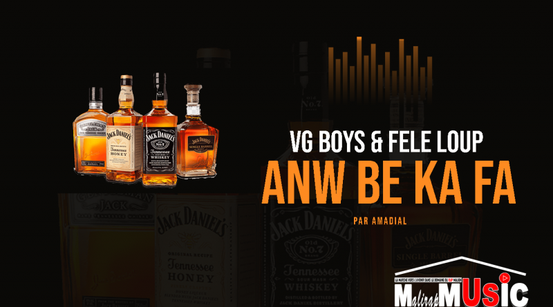 VG BOYS & FELE LOUP – ANW BE KA FA (2021)